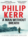 A Man Without Breath (eBook): Bernie Gunther Mystery Series, Book 9
